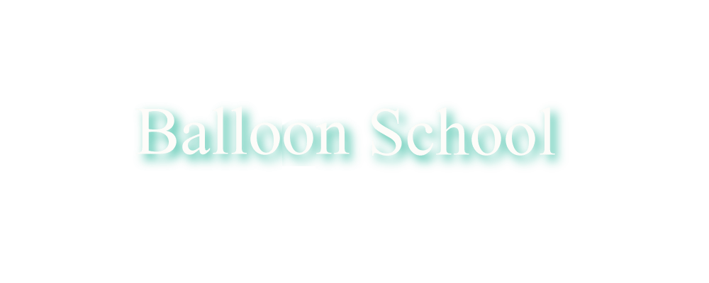 Balloon School